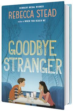 Random House Children's: Goodbye Stranger by Rebecca Stead