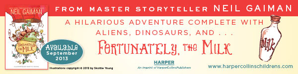 HarperCollins: Fortunately, the Milk by Neil Gaiman