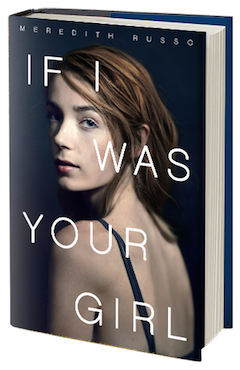 Flatiron Books: If I Was Your Girl by Meredith Russo