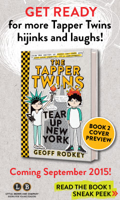 Little, Brown: The Tapper Twins Go To War (With Each Other) by Geoff Rodkey