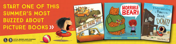 Little, Brown Books for Young Readers: Summer Picture Books