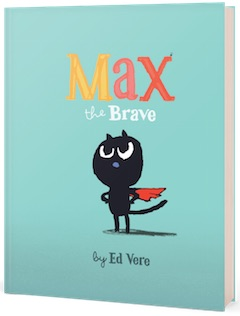 Sourcebooks: Max the Brave by Ed Vere