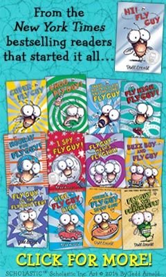 Scholastic: Fly Guy series by Tedd Arnold