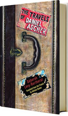 Other Press: The Travels of Daniel Ascher by Deborah Levy-Bertherat