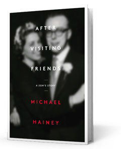 Scribner: After Visiting Friends by Michael Hainey