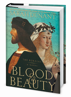 Random House: Blood and Beauty by Sarah Dunant