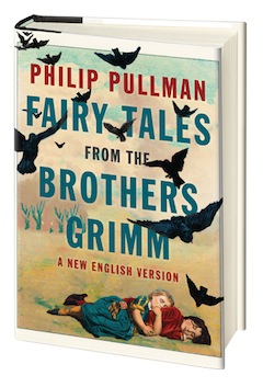 Viking: Fairy Tales from the Brothers Grimm by Philip Pullman