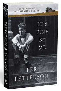 Graywolf: It's Fine by Me by Per Petterson