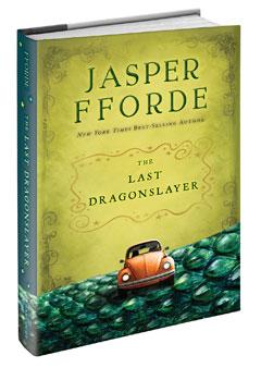 Harcourt Children's Books: The Last Dragonslayer by Jasper Fforde
