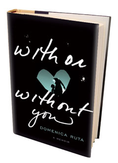 Spiegel & Grau: With or Without You be Domenica Ruta