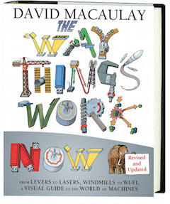 Houghton Mifflin Harcourt Books For Young Readers: The Way Things Work Now by David Macaulay