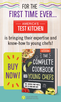 Sourcebooks Jabberwocky: The Complete Cookbook for Young Chefs by America's Test Kitchen Kids