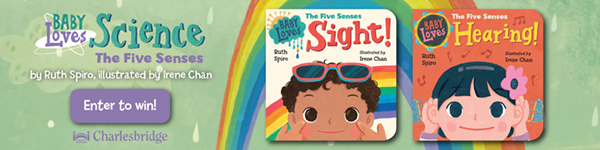 Charlesbridge Publishing: Baby Loves Science: The Five Senses by Ruth Spiro, illustrated by Irene Chan