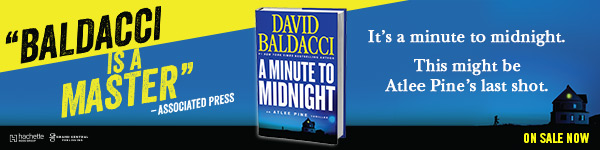 Grand Central Publishing: A Minute to Midnight (Atlee Pine Thriller #2) by David Baldacci