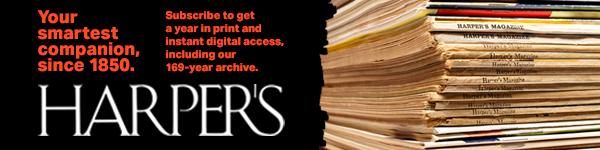 Harper's Magazine: Subscribe to Harper's