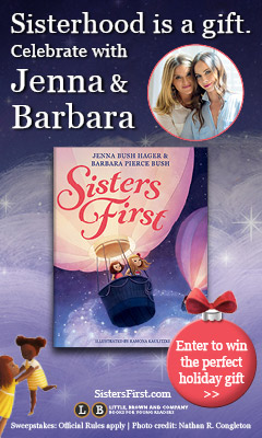 Little, Brown Books for Young Readers: Sisters First by Jenna Bush Hagar and Barbara Bush Pierce, illustrated by Ramona Kaulitzki