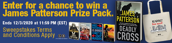 Little Brown and Company: Enter for a chance to win a James Patterson Prize Pack