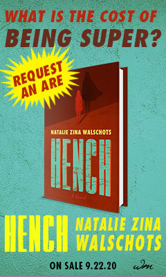 William Morrow & Company: Hench by Natalie Zina Walschots