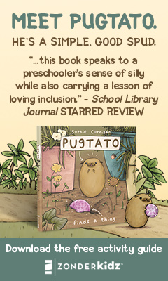 Zonderkidz: Pugtato Finds a Thing by Sophie Corrigan