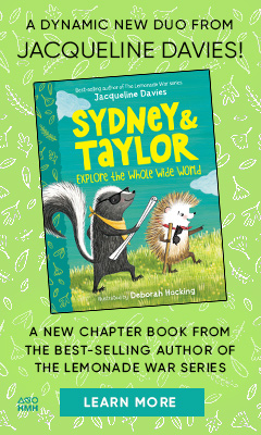 Houghton Mifflin: Sydney and Taylor Explore the Whole Wide World by Jacqueline Davies, illustrated by Deborah Hocking