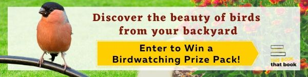 This Book that Book: Enter to Win a Bird Watching Prize Pack!