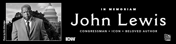 IDW: In Memoriam - John Lewis, Congressman, Icon, Beloved Author