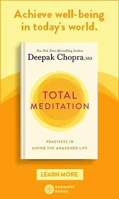 Harmony: Total Meditation: Practices in Living the Awakened Life by Deepak Chopra