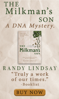Shadow Mountain: The Milkman's Son: A Memoir of Family History. a DNA Mystery. a Story of Paternal Love by Randy Lindsay