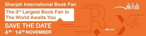 Sharjah International Book Fair: the 3rd Largest Book Fair in the World Awaits You November 4th - 14th