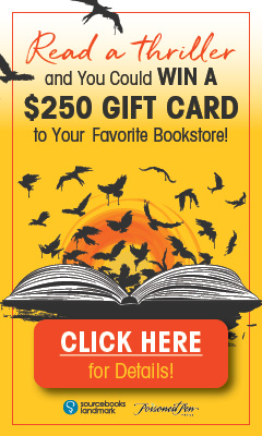 Sourcebooks: Read a thriller and you could win a $250 gift card to your favorite bookstore!