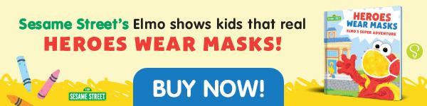 Sourcebooks Wonderland: Heroes Wear Masks: Elmo's Super Adventure by Sesame Workshop