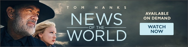 Essence Global: News of the World, starring Tom Hanks, available on demand!