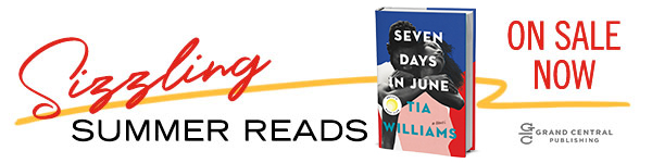Grand Central Publishing: Sizzling Summer Reads On Sale Now!