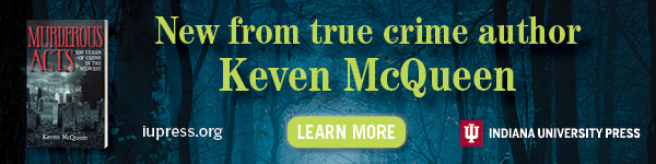 Quarry Books: Murderous Acts: 100 Years of Crime in the Midwest by Keven McQueen