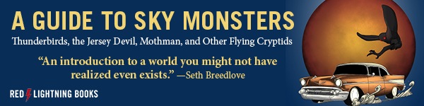 Red Lightning Books: A Guide to Sky Monsters: Thunderbirds, the Jersey Devil, Mothman, and Other Flying Cryptids by T S Mart and Mel Cabre