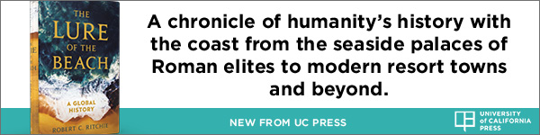 University of California Press: The Lure of the Beach: A Global History (1ST ed.) by Robert C Ritchie