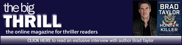 International Thriller Writers: Click here to read an exclusive interview with author Brad Taylor