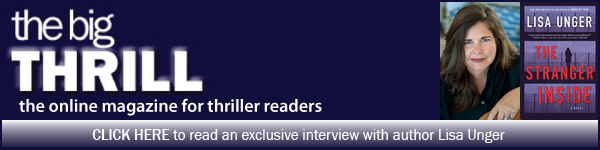 International Thriller Writers: Click here to read an exclusive interview with author Lisa Unger