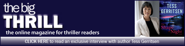 International Thriller Writers: Click here to read an exclusive interview with author Tess Gerritsen