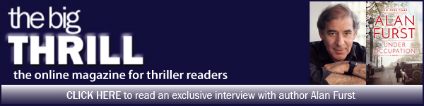 International Thriller Writers: Click here to read an exclusive interview with author Alan Furst