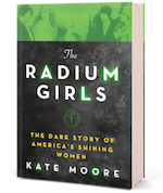 Radium Girls: The Dark Story of America's Shining Women
