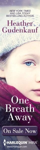 Harlequin Mira: One Breath Away by Heather Gudenkauf