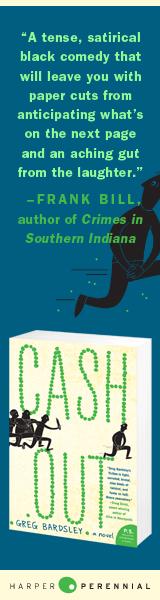 Harper Perennial: Cash Out by Greg Bardsley