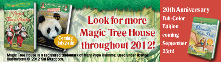 Look for more Magic Tree House throughout 2012