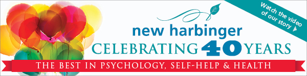 New Harbinger: Celebrating 40 Years