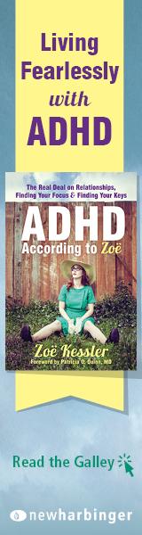 New Harbinger: ADHD According to Zoe by Zoe Kessler