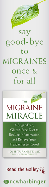 New Harbinger: The Migraine Miracle by Josh Turnkett