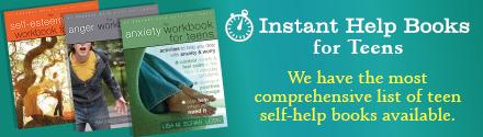 New Harbinger: Instant Help Books for Teens