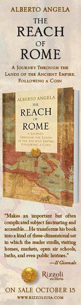 Rizzoli: The Reach of Rome by Alberto Angela
