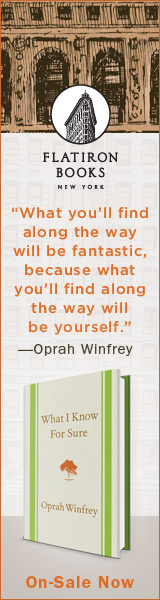 Flatiron Books: What I Know For Sure by Oprah Winfrey